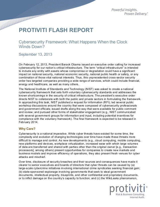 PROTIVITI FLASH REPORT Cybersecurity Framework: What Happens When the Clock Winds Down? September 13, 2013 On February 12,...