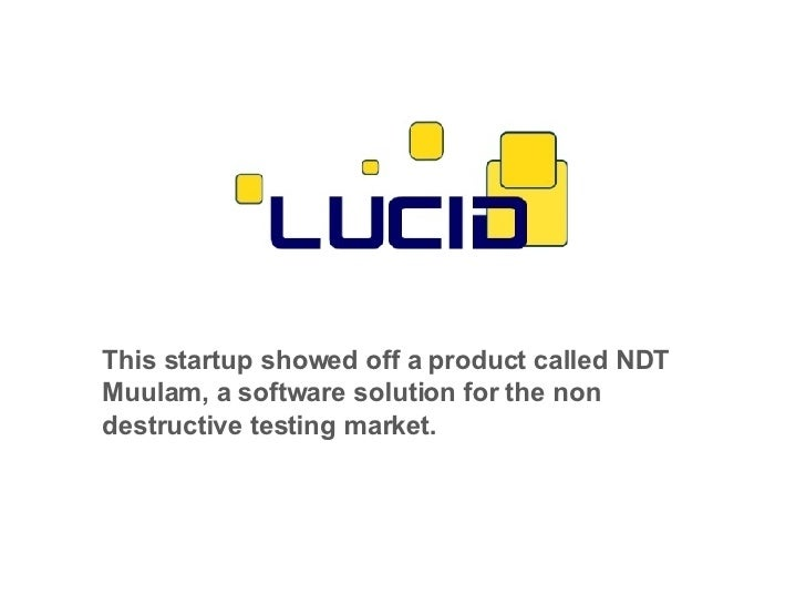This startup showed off a product called NDT Muulam, a software solution for the non destructive testing market.