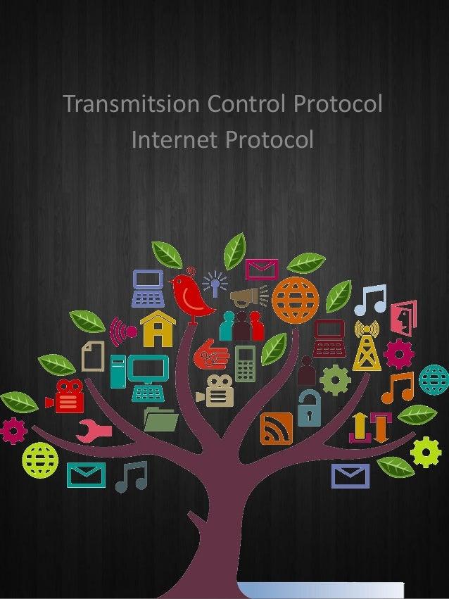 Transmitsion Control Protocol Internet Protocol