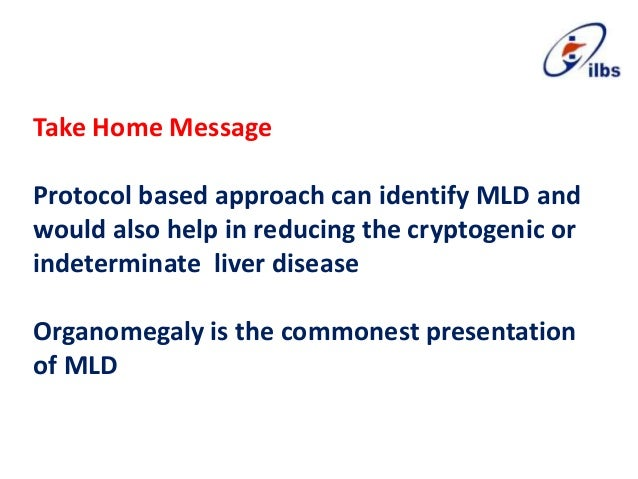 Take Home Message Protocol based approach can identify MLD and would also help in reducing the cryptogenic or indeterminat...