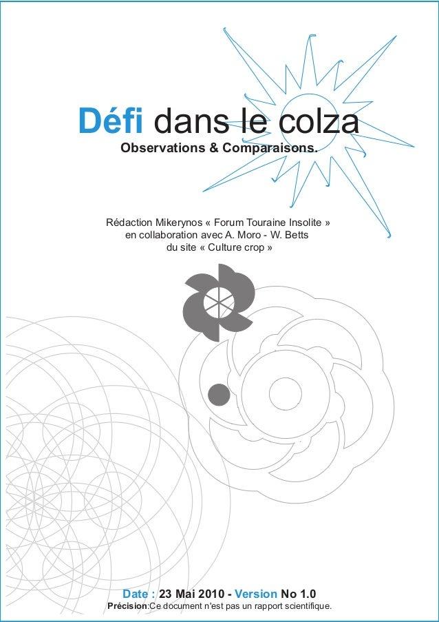 Défi dans le colza Observations & Comparaisons.  Rédaction Mikerynos « Forum Touraine Insolite » en collaboration avec A. ...