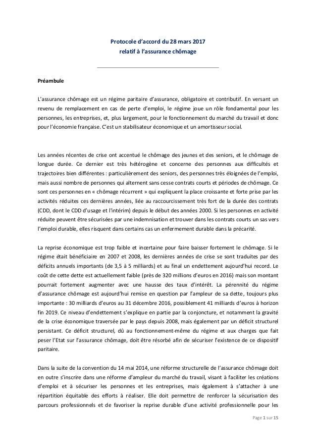 Page 1 sur 15 Protocole d'accord du 28 mars 2017 relatif à l'assurance chômage Préambule L'assurance chômage est un régime...