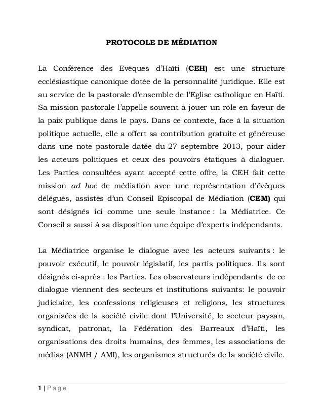 PROTOCOLE DE MÉDIATION La Conférence des Evêques d'Haïti (CEH) est une structure ecclésiastique canonique dotée de la pers...