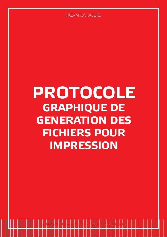 PROTOCOLE GRAPHIQUE DE GENERATION DES FICHIERS POUR IMPRESSION PAO-INFOGRAVURE ELABORE PAR M. KEUBEUN LELE MICHEL ALEXIS