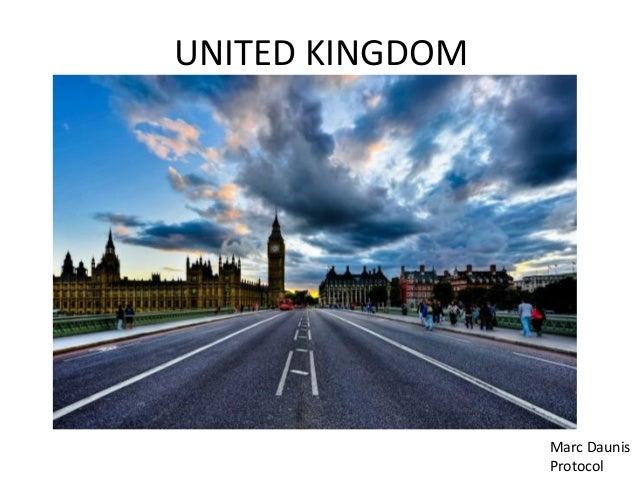 UNITED KINGDOM                 Marc Daunis                 Protocol
