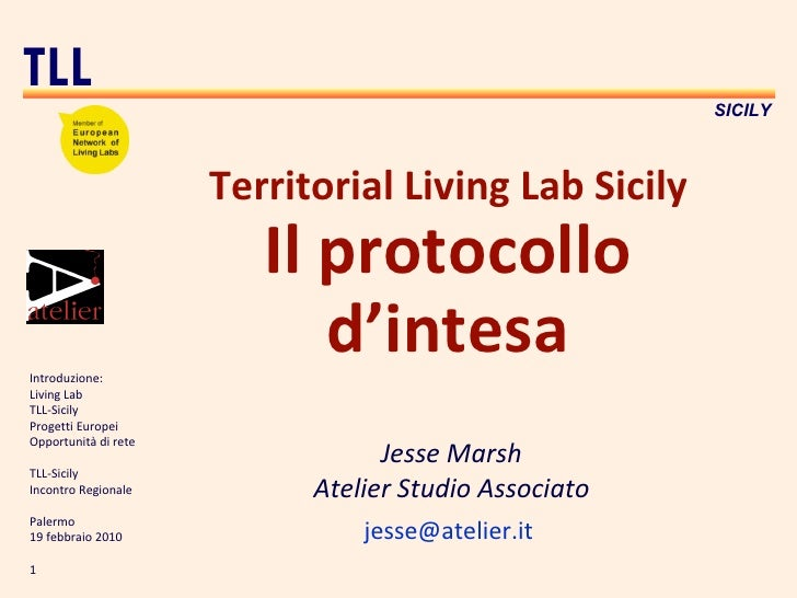 Territorial Living Lab Sicily Il protocollo d'intesa Jesse Marsh Atelier Studio Associato [email_address]