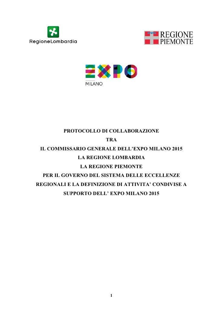 PROTOCOLLO DI COLLABORAZIONE                       TRA IL COMMISSARIO GENERALE DELL'EXPO MILANO 2015              LA REGIO...