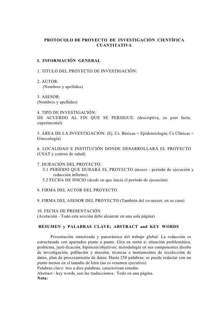 PROTOCOLO DE PROYECTO DE INVESTIGACIÓN CIENTÍFICA                      CUANTITATIVA   I. INFORMACIÓN GENERAL  1. TITULO DE...