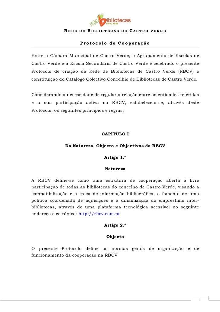 REDE   DE   BIBLIOTECAS    DE   CASTRO   VERDE                          Protocolo de Cooperação  Entre a Câmara Municipal ...