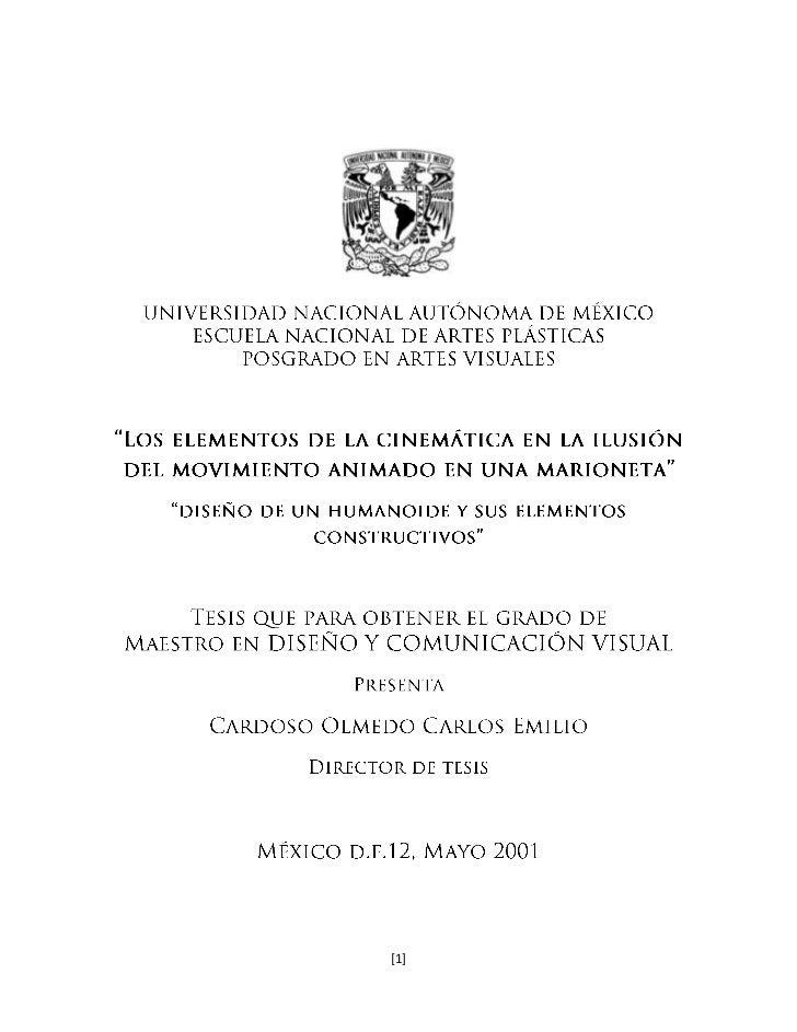 """UNIVERSIDAD NACIONAL AUTÓNOMA DE MÉXICO<br />ESCUELA NACIONAL DE ARTES PLÁSTICAS<br />POSGRADO EN ARTES VISUALES<br />""""Los..."""