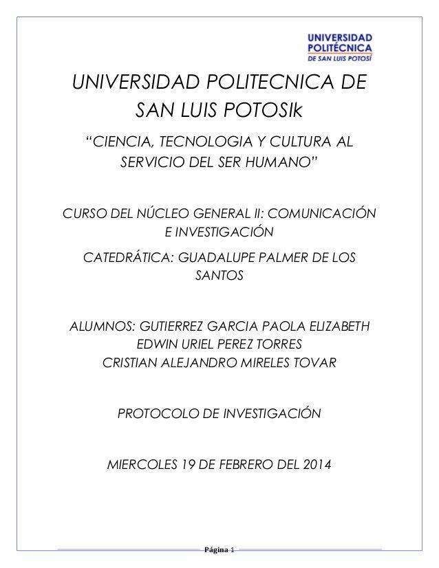 """UNIVERSIDAD POLITECNICA DE SAN LUIS POTOSIk """"CIENCIA, TECNOLOGIA Y CULTURA AL SERVICIO DEL SER HUMANO"""" CURSO DEL NÚCLEO GE..."""