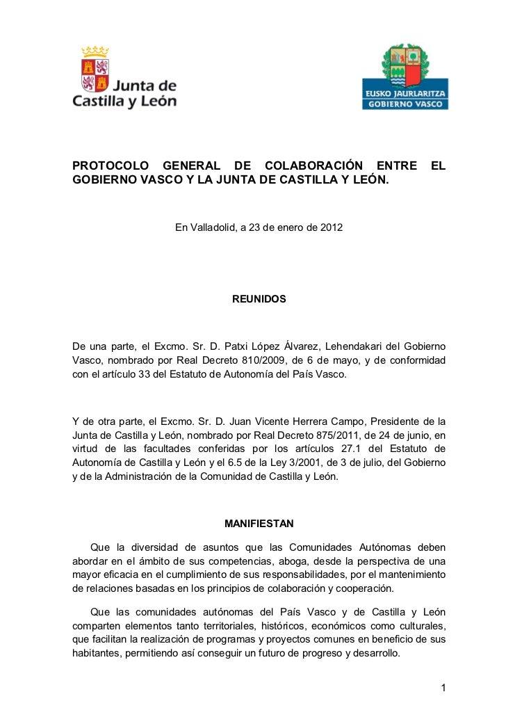 PROTOCOLO GENERAL DE COLABORACIÓN ENTRE                                        ELGOBIERNO VASCO Y LA JUNTA DE CASTILLA Y L...