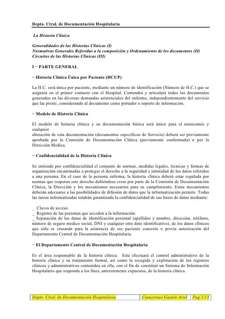 Depto. Ctral. de Documentación Hospitalaria  La Historia Clínica  Generalidades de las Historias Clínicas (I) Normativas G...