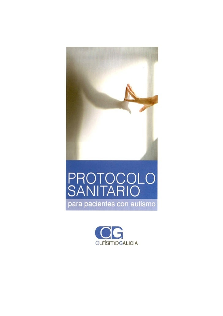 PROTOCOLO SANITARIO                            para pacientes con Autismo                                   Cipriano Luis ...