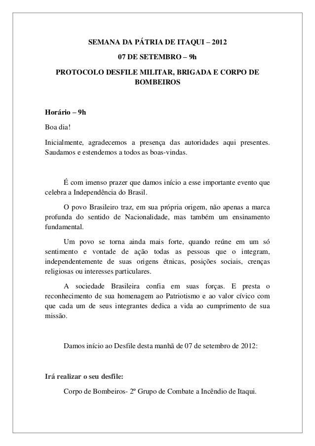 SEMANA DA PÁTRIA DE ITAQUI – 2012                         07 DE SETEMBRO – 9h   PROTOCOLO DESFILE MILITAR, BRIGADA E CORPO...