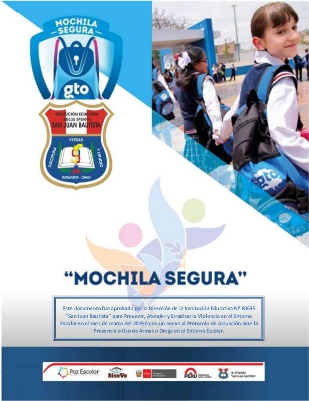 """Este documento fue aprobado por la Dirección de la Institución Educativa Nº 80635 """"San Juan Bautista"""" para Prevenir, Atend..."""