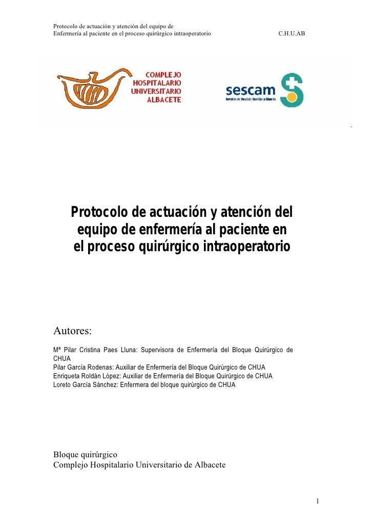 Protocolo de actuación y atención del equipo deEnfermería al paciente en el proceso quirúrgico intraoperatorio            ...
