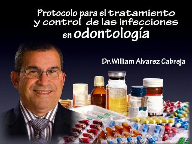 Protocolo en el Uso de Antibióticos en Odontología