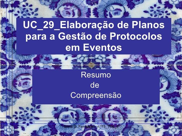UC_29_Elaboração de Planos para a Gestão de Protocolos em Eventos Resumo de  Compreensão