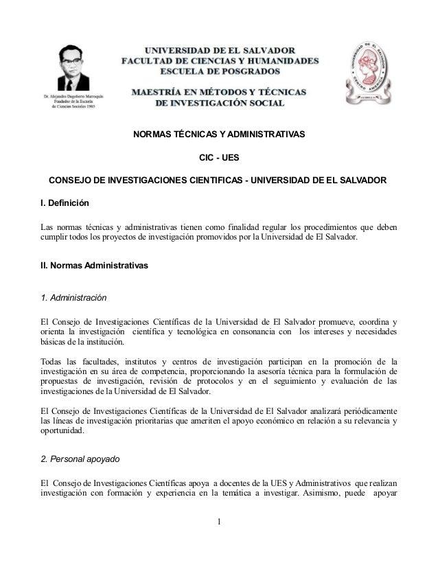 NORMAS TÉCNICAS Y ADMINISTRATIVAS CIC - UES CONSEJO DE INVESTIGACIONES CIENTIFICAS - UNIVERSIDAD DE EL SALVADOR I. Definic...