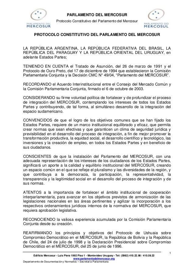 PARLAMENTO DEL MERCOSUR                          Protocolo Constitutivo del Parlamento del Mercosur        PROTOCOLO CONST...