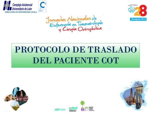 DIRECCION DE ENFERMERIA-CAULE  PROTOCOLO DE TRASLADO DEL PACIENTE COT