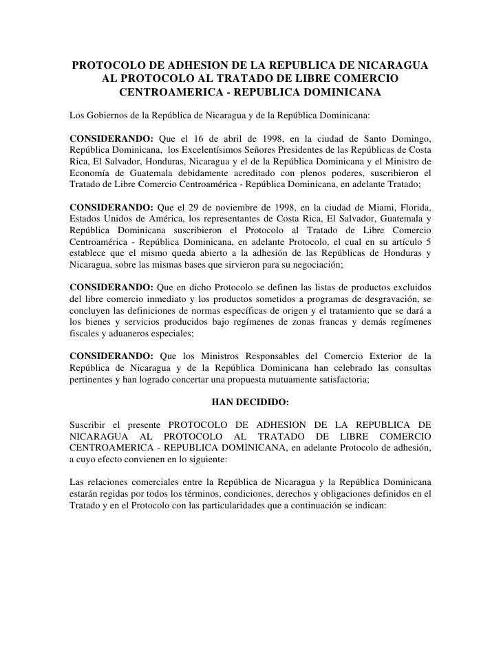 PROTOCOLO DE ADHESION DE LA REPUBLICA DE NICARAGUA     AL PROTOCOLO AL TRATADO DE LIBRE COMERCIO       CENTROAMERICA - REP...
