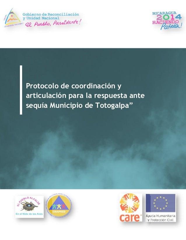 """Protocolo de coordinación y  articulación para la respuesta ante  sequía Municipio de Totogalpa"""""""