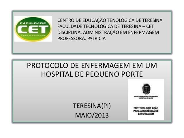 CENTRO DE EDUCAÇÃO TENOLÓGICA DE TERESINAFACULDADE TECNOLÓGICA DE TERESINA – CETDISCIPLINA: ADMINISTRAÇÃO EM ENFERMAGEMPRO...