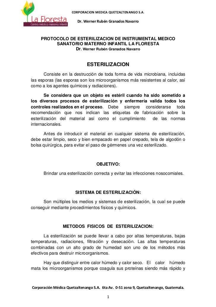 CORPORACION MEDICA QUETZALTENANGO S.A.                         Dr. Werner Rubén Granados Navarro     PROTOCOLO DE ESTERILI...