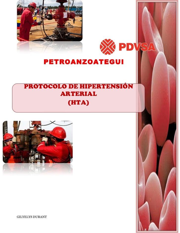 PETROANZOATEGUI   PROTOCOLO DE HIPERTENSIÓN           ARTERIAL             (HTA)GILYELYS DURANT