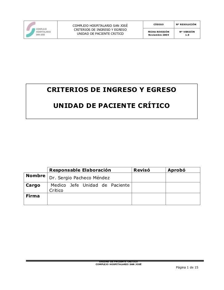 CÓDIGO        Nº RESOLUCIÓN                 COMPLEJO HOSPITALARIO SAN JOSÉ                  CRITERIOS DE INGRESO Y EGRESO ...