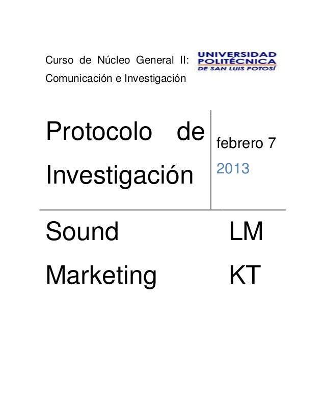 Curso de Núcleo General II:Comunicación e InvestigaciónProtocolo de                   febrero 7                           ...