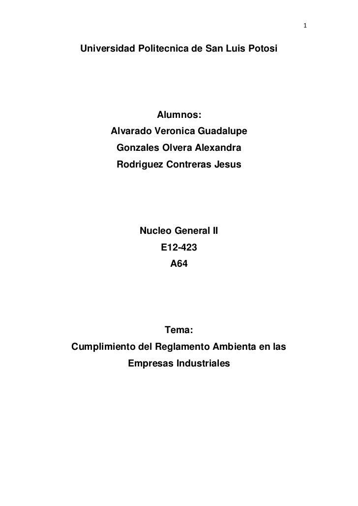 1 Universidad Politecnica de San Luis Potosi                 Alumnos:       Alvarado Veronica Guadalupe         Gonzales O...