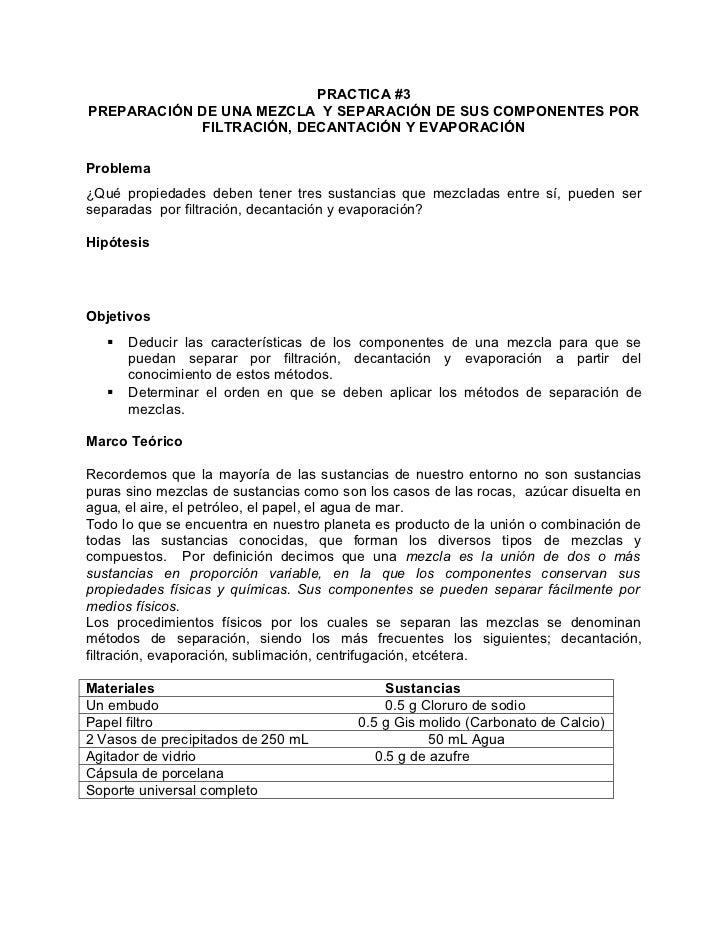 PRACTICA #3PREPARACIÓN DE UNA MEZCLA Y SEPARACIÓN DE SUS COMPONENTES POR            FILTRACIÓN, DECANTACIÓN Y EVAPORACIÓNP...
