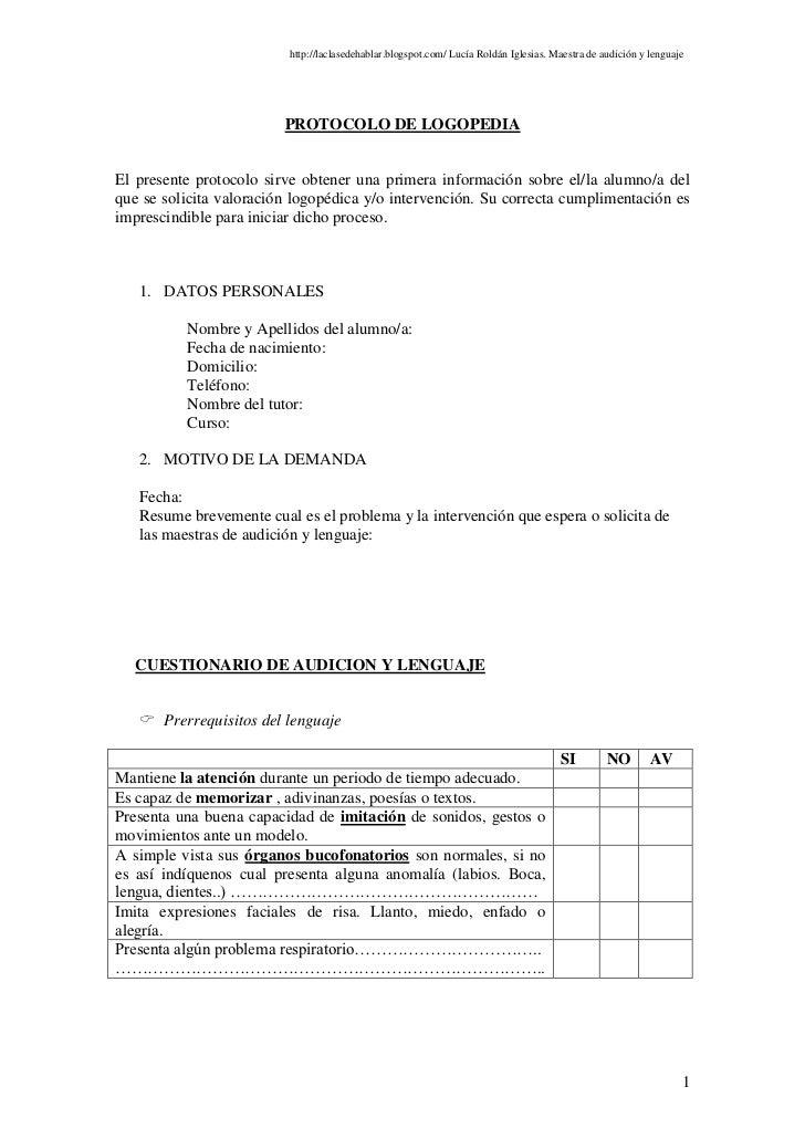 http://laclasedehablar.blogspot.com/ Lucía Roldán Iglesias. Maestra de audición y lenguaje                         PROTOCO...