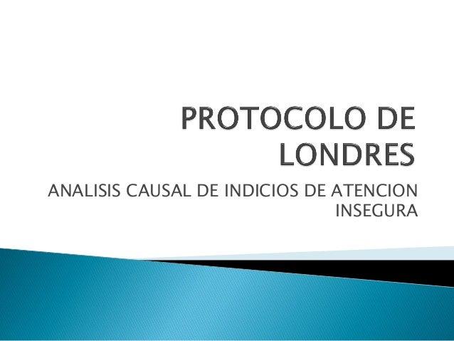 ANALISIS CAUSAL DE INDICIOS DE ATENCION INSEGURA