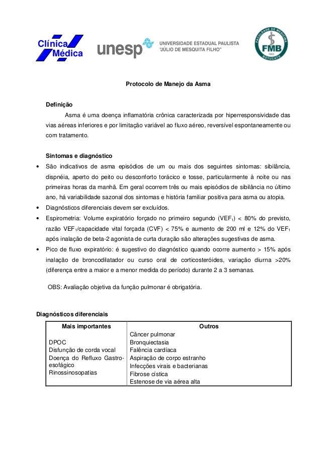 Protocolo de Manejo da AsmaDefiniçãoAsma é uma doença inflamatória crônica caracterizada por hiperresponsividade dasvias a...