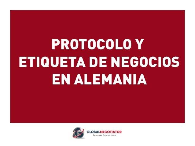 PROTOCOLO Y ETIQUETA DE NEGOCIOS EN ALEMANIA