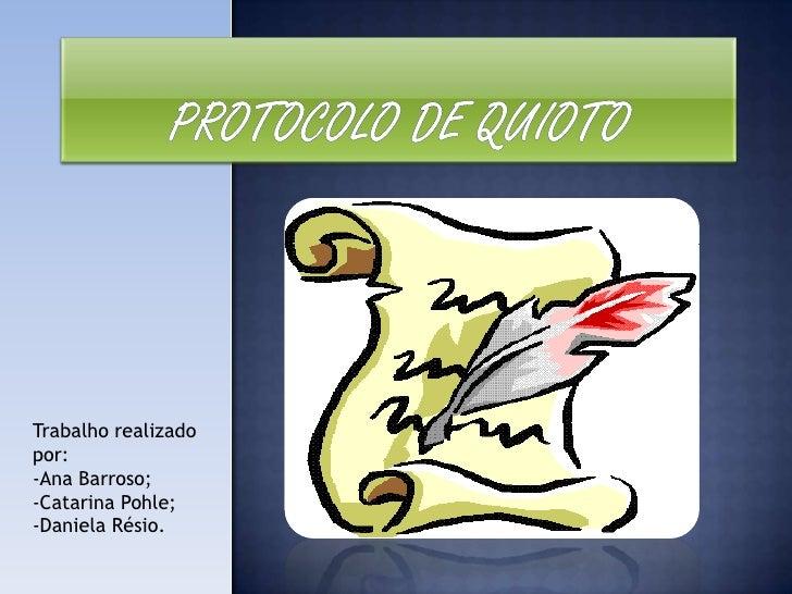 Trabalho realizado por: -Ana Barroso; -Catarina Pohle; -Daniela Résio.