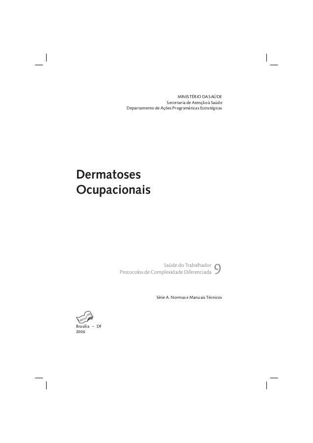 MINISTÉRIO DA SAÚDE Secretaria de Atenção à Saúde Departamento de Ações Programáticas Estratégicas Série A. Normas e Manua...