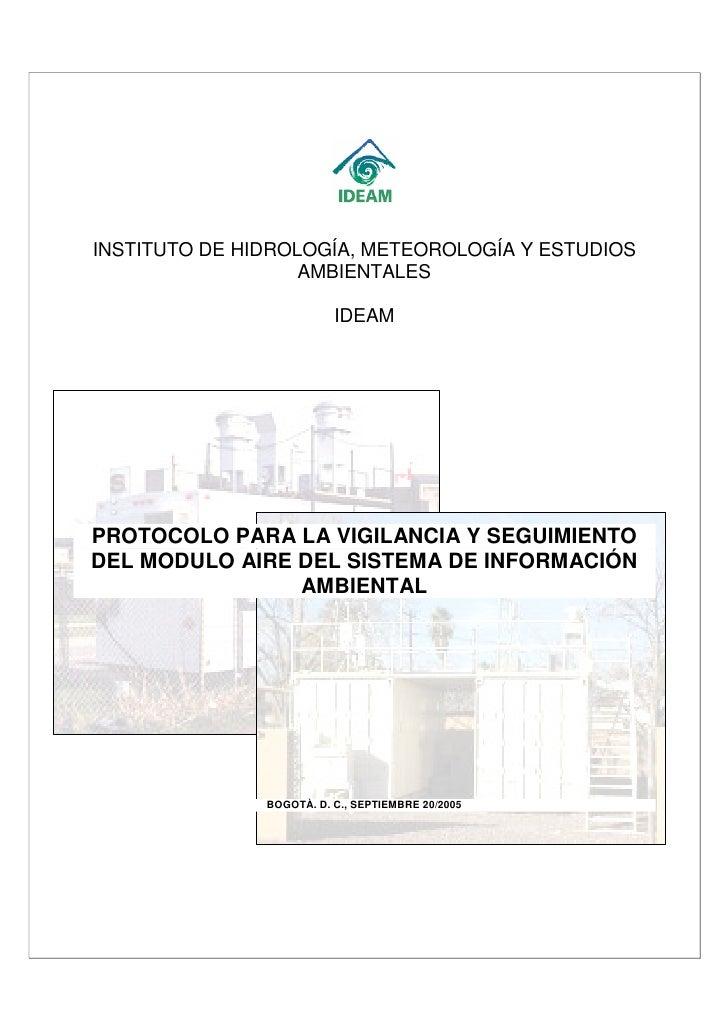 INSTITUTO DE HIDROLOGÍA, METEOROLOGÍA Y ESTUDIOS                    AMBIENTALES                            IDEAM     PROTO...