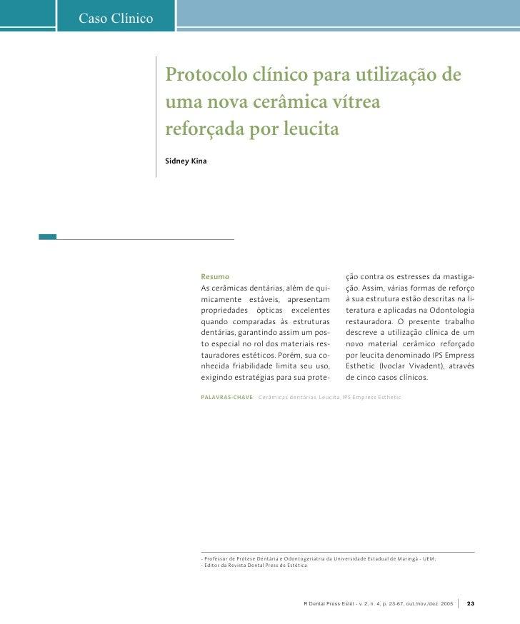 Caso Clínico               Protocolo clínico para utilização de               uma nova cerâmica vítrea               refor...