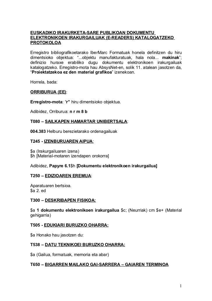 EUSKADIKO IRAKURKETA-SARE PUBLIKOAN DOKUMENTUELEKTRONIKOEN IRAKURGAILUAK (E-READERS) KATALOGATZEKOPROTOKOLOAErregistro bib...