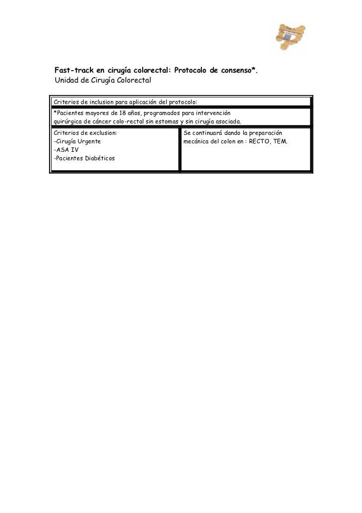 Fast-track en cirugía colorectal: Protocolo de consenso*.Unidad de Cirugía ColorectalCriterios de inclusion para aplicació...