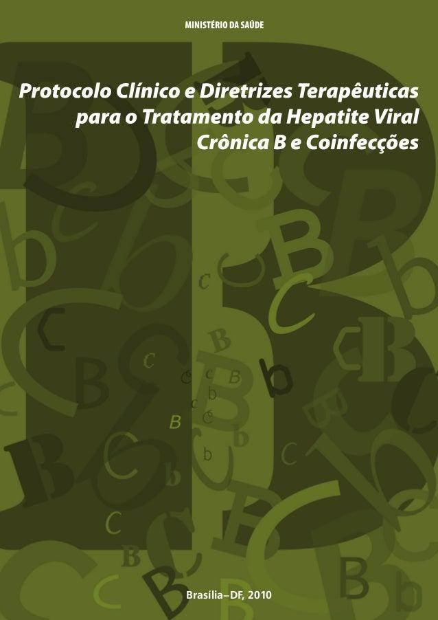 9 788533 416871  DST·AIDS HEPATITES VIRAIS  DST·AIDS HEPATITES VIRAIS  Protocolo Clínico e Diretrizes Terapêuticas para o ...