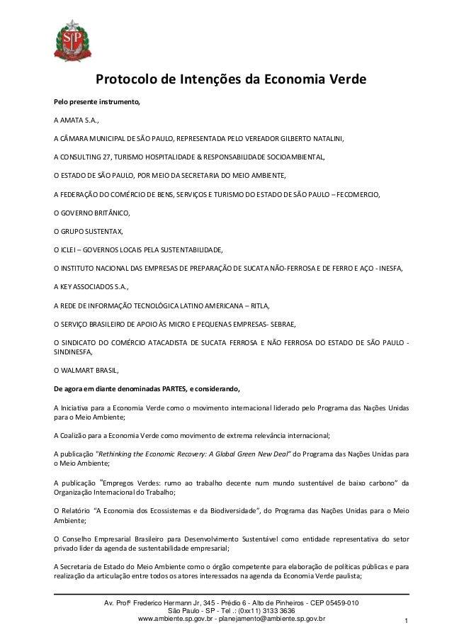 ProtocolodeIntençõesdaEconomiaVerdePelopresenteinstrumento,AAMATAS.A.,ACÂMARAMUNICIPALDESÃOPAULO,REPR...