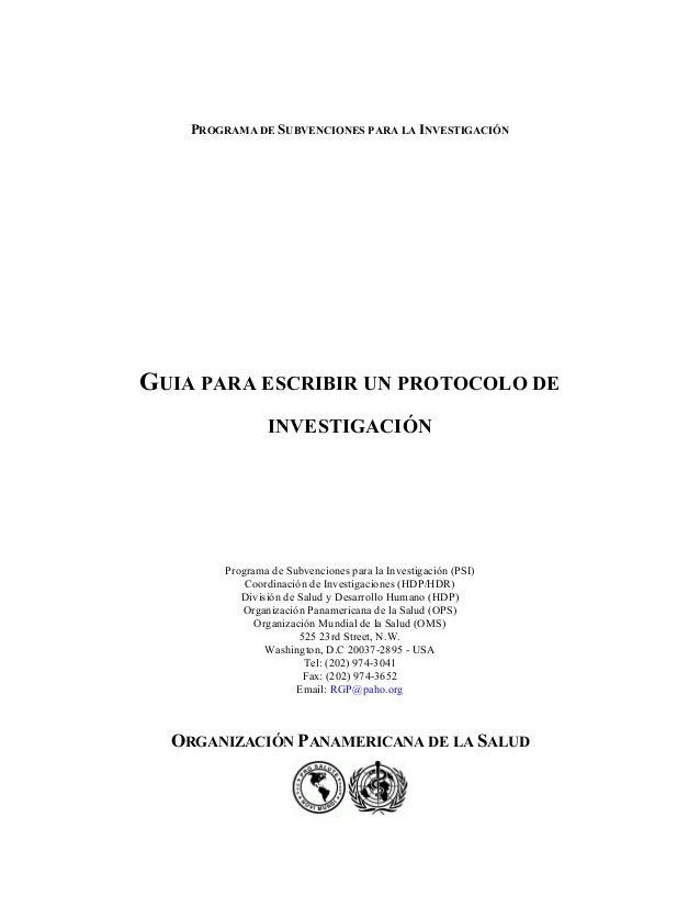 PROGRAMA DE SUBVENCIONES PARA LA INVESTIGACIÓN GUIA PARA ESCRIBIR UN PROTOCOLO DE INVESTIGACIÓN Programa de Subvenciones p...