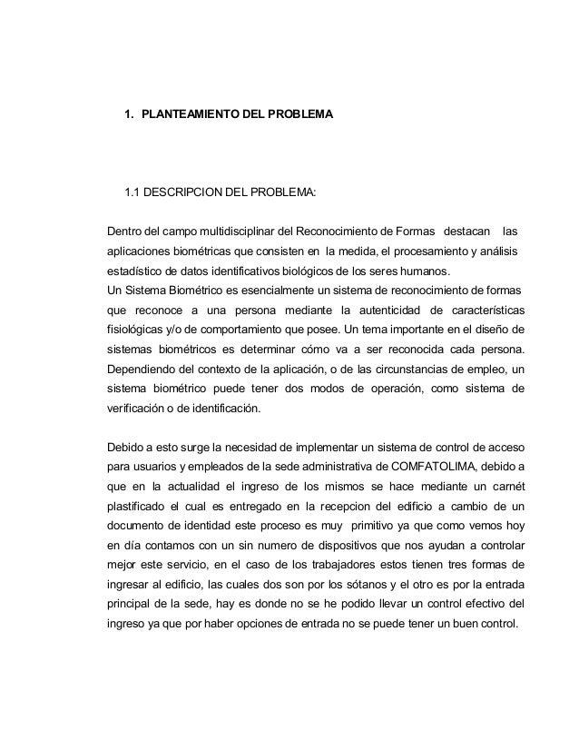 1. PLANTEAMIENTO DEL PROBLEMA   1.1 DESCRIPCION DEL PROBLEMA:Dentro del campo multidisciplinar del Reconocimiento de Forma...