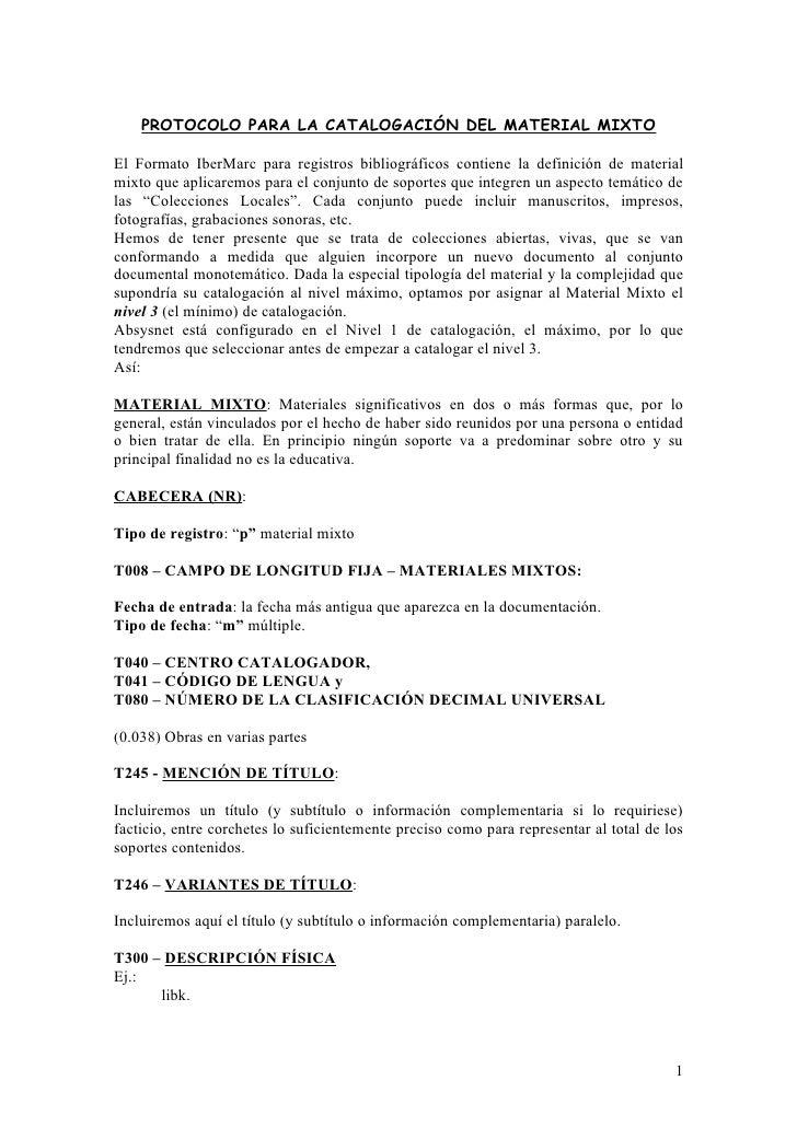 PROTOCOLO PARA LA CATALOGACIÓN DEL MATERIAL MIXTOEl Formato IberMarc para registros bibliográficos contiene la definición ...